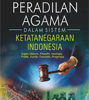 Eksistensi Peradilan Agama dari Masa ke Masa